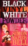 Black Vinyl White Powder by Simon Napier-Bell