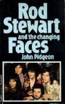 Rod Stewart and the Changing Faces by John Pidgeon