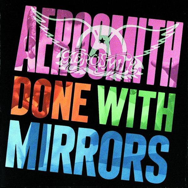 Aerosmith Done With Mirrors