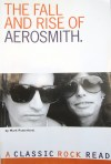The Fall and Rise of Aerosmith by Mark Putterford
