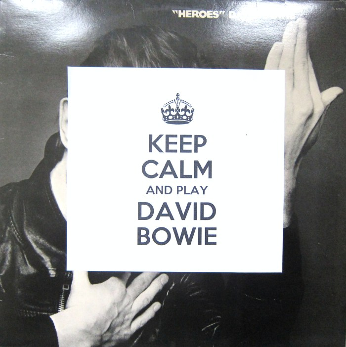 Keep Calm and Play David Bowie