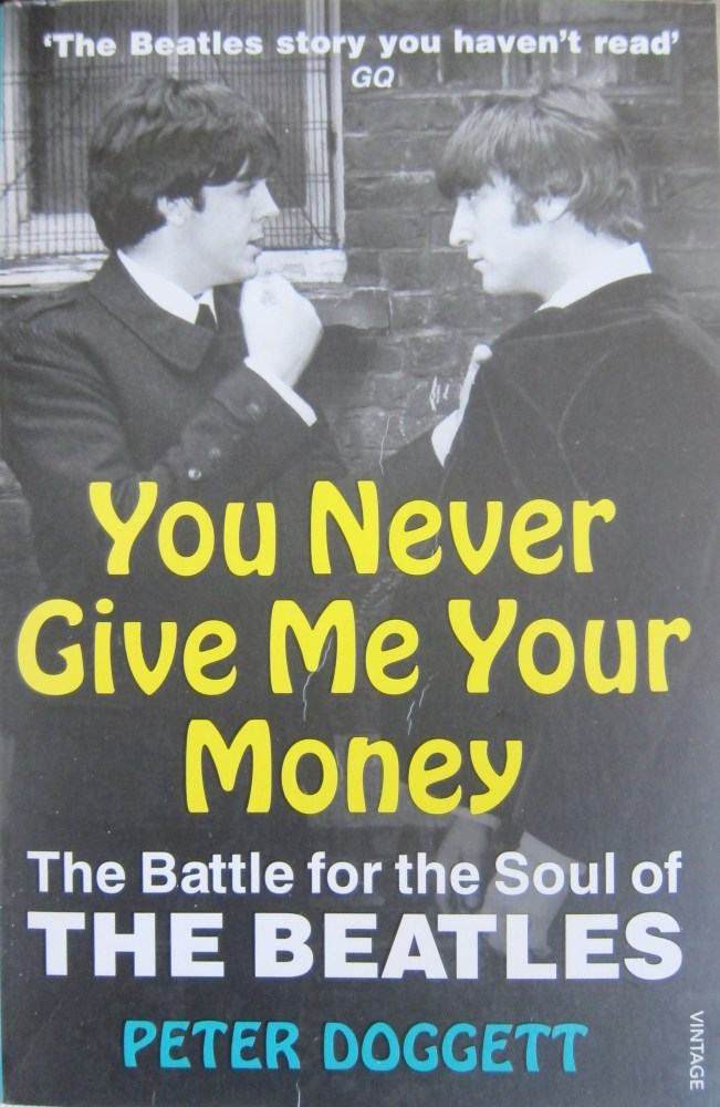 The Beatles You Never Give Me Your Money Peter Doggett