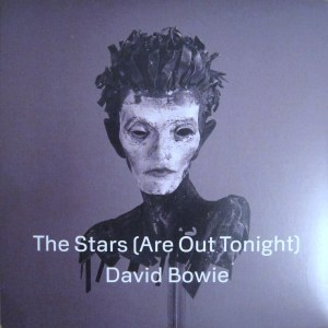 David Bowie The Stars Are Out Tonight RSD 7