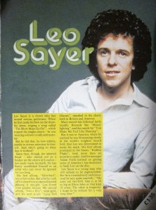 Leo Sayer. Will be as big as Elton John one day. If he stands on a chair.