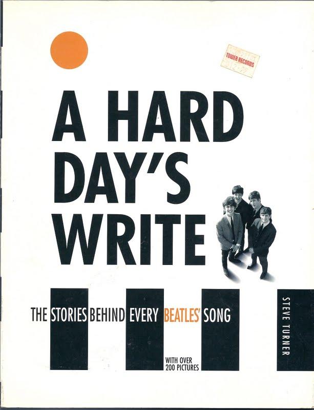 A Hard Day's Write Steve Turner