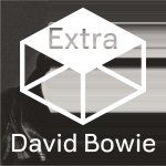 David Bowie The Next Day Extra