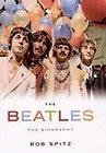 The Beatles The Biography, Bob Spitz