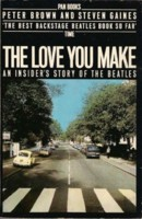 The Love You Make An Insiders Story of The Beatles