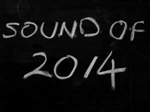 Sound of 2014