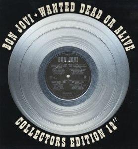 Bon Jovi Wanted Dead or Alive Silver Vinyl 12
