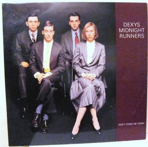 Dexys Dont Stand Me Down