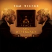 Tom Hickox War Peace and Diplomacy album cover