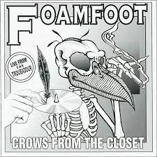 Black Crowes Foamfoot