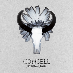 Cowbell Skeleton Soul cover