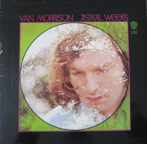 Van Morrison Astral Weeks cover