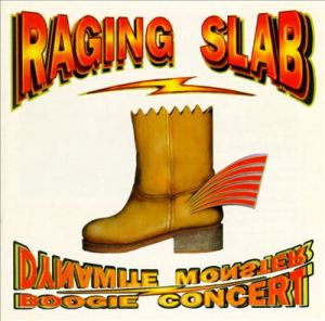 Raging Slab Dynamite Monster Boogie Concert album cover