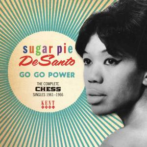 Sugar Pie DeSanto Go Go Power Chess Singles